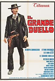 The Grand Duel (1972) Poster - Movie Forum, Cast, Reviews