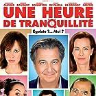 Carole Bouquet, Christian Clavier, Valérie Bonneton, Sébastien Castro, Rossy de Palma, and Stéphane De Groodt in Une heure de tranquillité (2014)