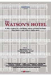 The Watson's Hotel