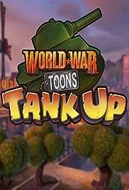 World War Toons: Tank Up! Poster