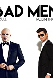 Pitbull Feat. Robin Thicke & Joe Perry & Travis Barker: Bad Man Poster
