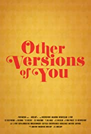 Other Versions of You Poster
