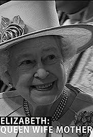 Elizabeth: Queen, Wife, Mother Poster