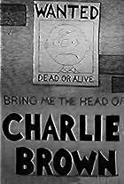 Bring Me the Head of Charlie Brown