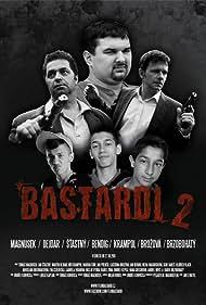 Bastardi II (2011)
