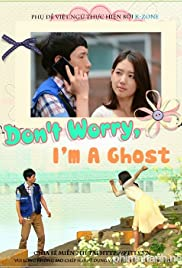 Watch Movie Don't Worry, I'm a Ghost (2012)