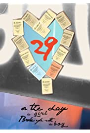 29 or: The Day a Girl Broke Up with a Boy