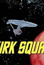 Kirk Squad