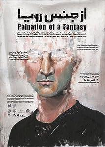 Watch stream online movie Palpation of a Fantasy Iran [x265]