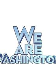We Are Washington Poster