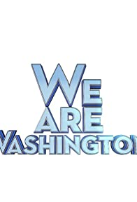 Primary photo for We Are Washington