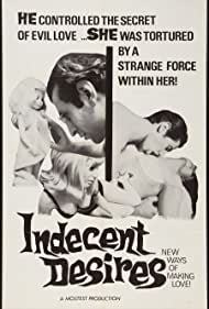 Indecent Desires (1968) Poster - Movie Forum, Cast, Reviews