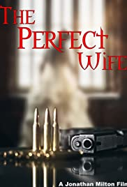 The Perfect Wife (2017) 1080p