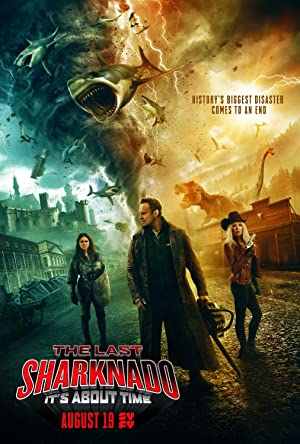The Last Sharknado: It's About Time Poster