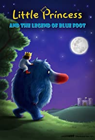 Primary photo for Little Princess and the Legend of Blue Foot