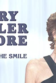 Primary photo for Mary Tyler Moore: Behind the Smile