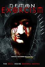 Primary image for Demon Exorcism: The Devil Inside Maxwell Bastas