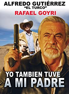 Movie download for free Yo tambien tuve a mi padre [BRRip]