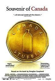 Souvenir of Canada(2005) Poster - Movie Forum, Cast, Reviews