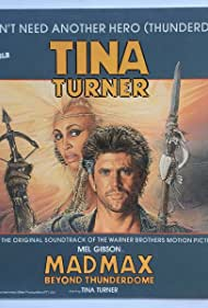 Mel Gibson and Tina Turner in Tina Turner: We Don't Need Another Hero (1985)