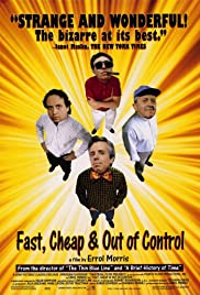 Fast, Cheap & Out of Control Poster