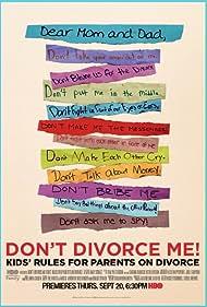 Don't Divorce Me! Kids' Rules for Parents on Divorce (2012)