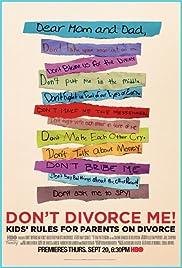 Don't Divorce Me! Kids' Rules for Parents on Divorce Poster