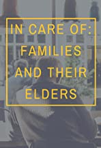 In Care of: Families and Their Elders
