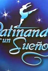 Patinando por un sueño (2007)