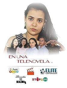 En Una Telenovela (2018)