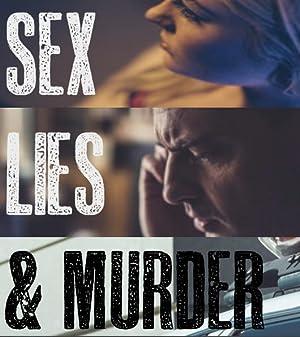 Where to stream Sex, Lies & Murder