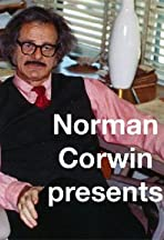 Norman Corwin Presents