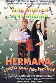 Lina Morgan in Hermana, pero ¿qué has hecho? (1995)