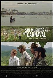 Sin muertos no hay carnaval Poster