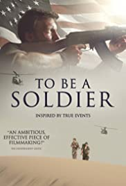 To Be a Soldier Poster
