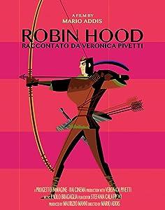 Ready movie to download Robin Hood raccontato da Veronica Pivetti by [480i]