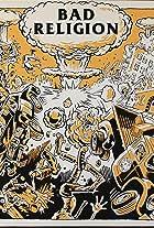 Bad Religion: Atomic Garden