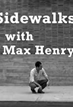 Sidewalks with Max Henry