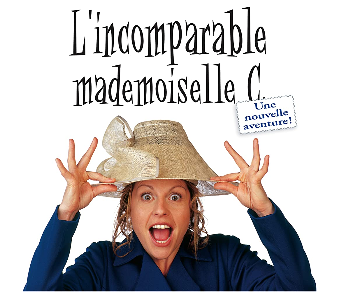 L'incomparable mademoiselle C   2004  VFQ    Re Up