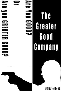 The Greater Good Company
