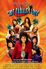 Hot Tamales Live: Spicy, Hot and Hilarious Poster