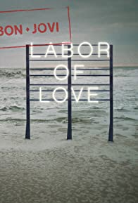 Primary photo for Bon Jovi: Labor of Love