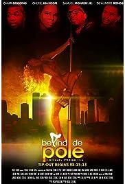 Behind De Pole (2014) filme kostenlos