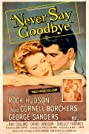 Never Say Goodbye (1956) Poster