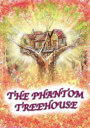 Where to stream The Phantom Treehouse