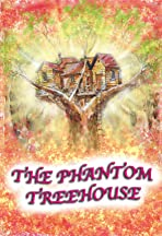 The Phantom Treehouse