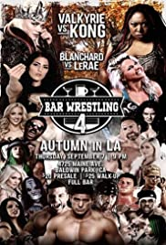 Bar Wrestling 4 Autumn In LA Poster