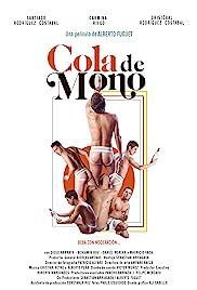 Cola de Mono Poster