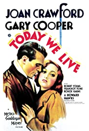 Today We Live (1933) Poster - Movie Forum, Cast, Reviews