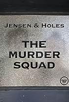 Jensen & Holes: The Murder Squad